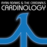 Ryan Adams & the Cardinals - Cardinology (photo by permission of NLM.)