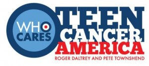 In November 2011, Pete and Roger, supported by Robert Plant and Dave Grohl, held a benefit concert in L.A. to kick start Teen cancer America.  Roger Daltrey has been a patron of Teenage Cancer Trust for over 10 years and, with Pete Townshend at his side giving his full support, has helped raise millions of pounds for the charity.  Click in to learn more and share support.